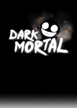 Dark Mortal